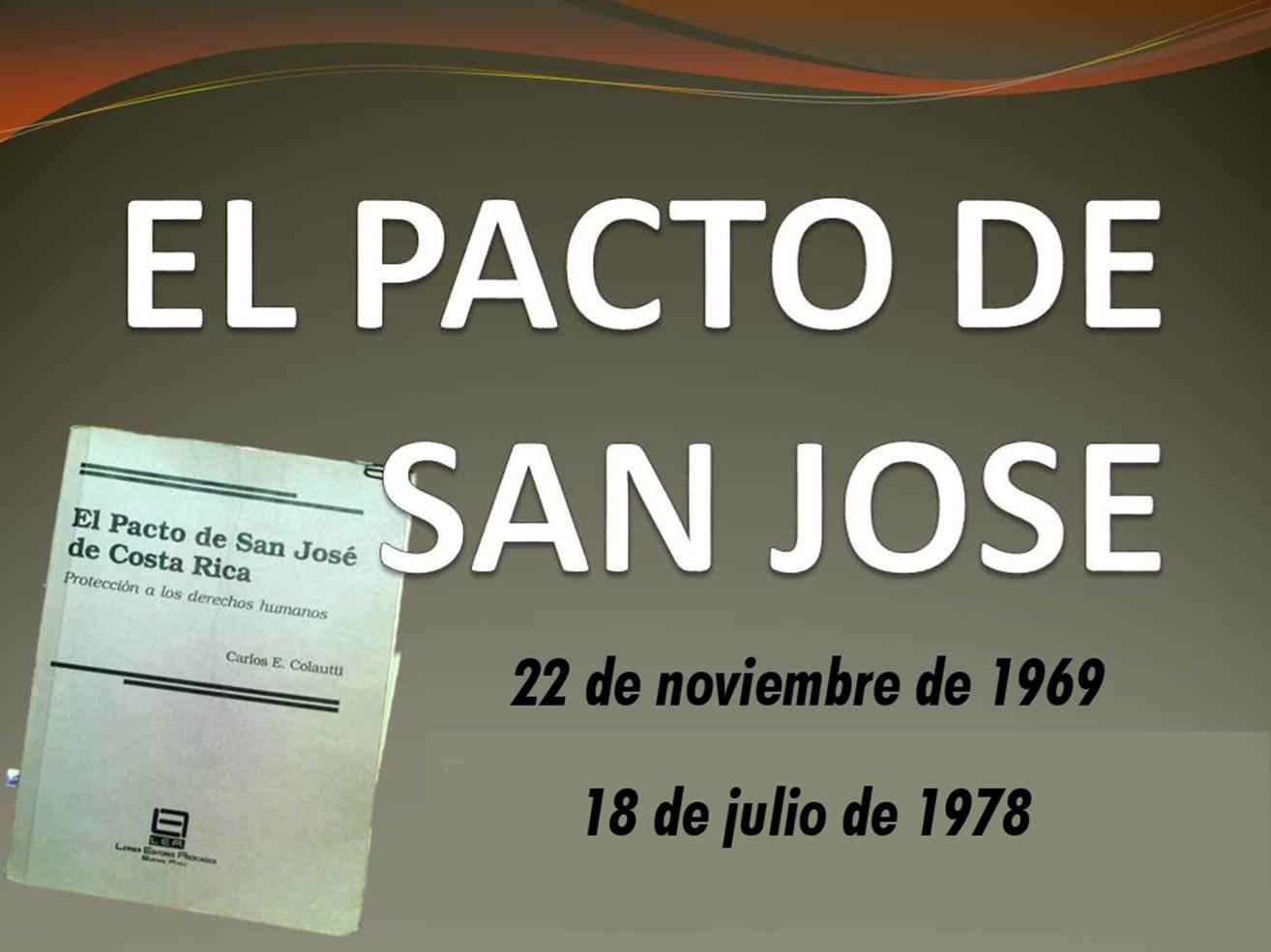 EL PACTO DE SAN JOSÉ